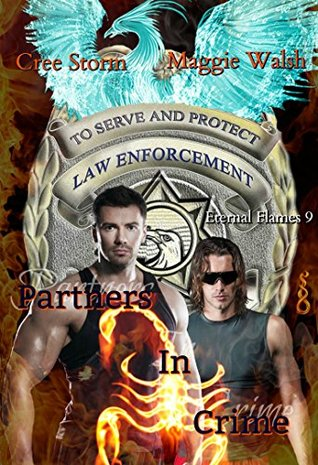 Partners In Crime (Eternal Flames 9) Cree Storm, Maggie Walsh