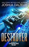 Destroyer (Expansion Wars Trilogy, #3)