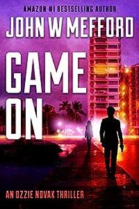 Game On (Redemption Thriller #14; Ozzie Novak Thriller #2)