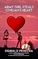 Army Girl Steals Civilian's Heart