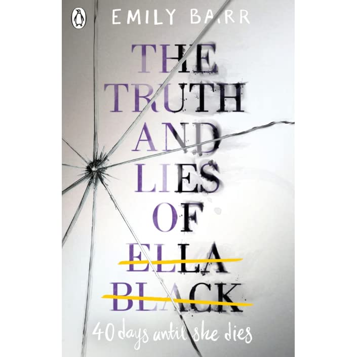74643f5ef The Truth and Lies of Ella Black by Emily Barr