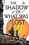 The Shadow of What Was Lost (The Licanius Trilogy, #1) ebook download free