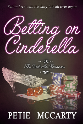 Betting on Cinderella (Cinderella Romances, #2)