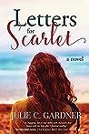 Letters for Scarlet (Friendship & Secrets, #1)
