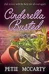 Cinderella Busted (Cinderella Romances, #1)