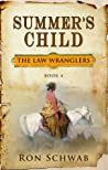 Summer's Child (The Law Wranglers, #4)