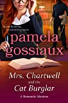 Mrs. Chartwell and the Cat Burglar by Pamela Gossiaux
