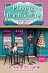 Playing With Bonbon Fire (A Southern Chocolate Shop Mystery, #2) audiobook download free