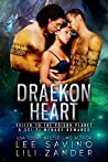 Draekon Heart: Exiled To The Prison Planet (Dragons In Exile, #3)