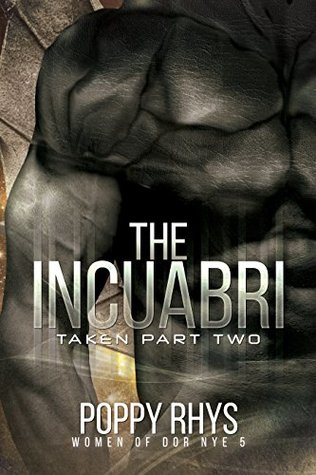 The Incuabri: Taken Part Two