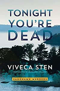 Tonight You're Dead (Sandhamn Murders #4)