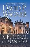 A Funeral in Mantova (Rick Montoya Italian Mystery #5)