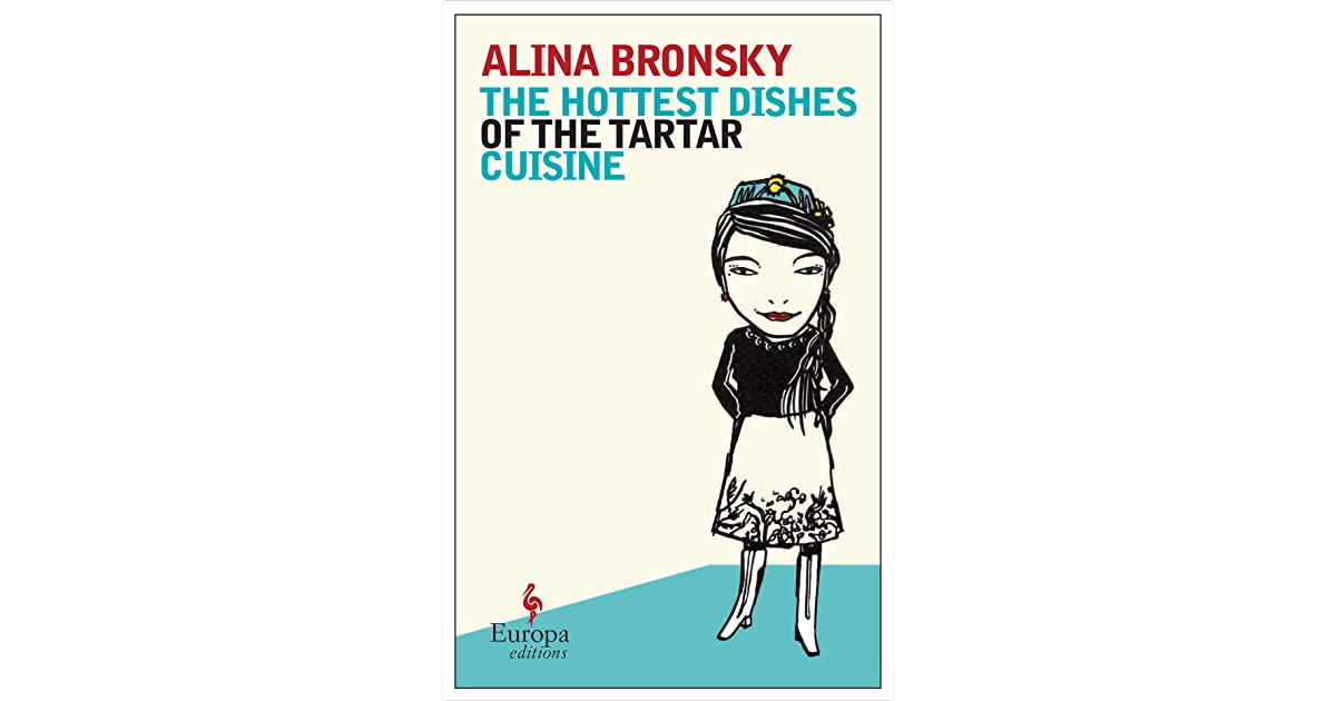 The Hottest Dishes Of The Tartar Cuisine By Alina Bronsky