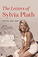 Letters of Sylvia Plath, Volume 1: 1940-1956