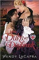 Her Duke at Daybreak (Mythic Dukes #1)