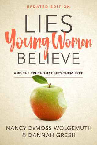Lies Young Women Believe by Nancy Leigh DeMoss