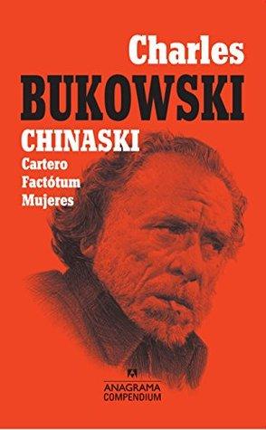 Chinaski Cartero Factótum Mujeres By Charles Bukowski