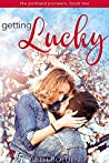 Getting Lucky (The Portland Pioneers #2)