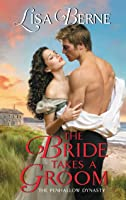 The Bride Takes a Groom (The Penhallow Dynasty, #3)