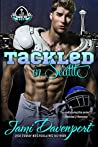 Tackled in Seattle (Game On in Seattle Rookies Men of Tyee #2)