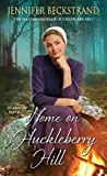 Home on Huckleberry Hill (The Matchmakers of Huckleberry Hill, #9)