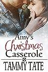 Amy's Christmas Casserole: Sweet Christmas Romances 2017