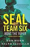Hunt the Viper (SEAL Team Six #7)