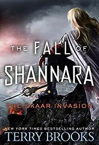The Skaar Invasion (The Fall of Shannara, #2)