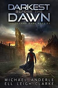 Darkest Before the Dawn (The Second Dark Ages #3)