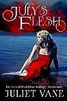 July's Flesh (Blood Flesh Bone, #2)