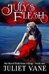 July's Flesh (Blood Flesh Bone, #2)