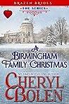 A Birmingham Family Christmas (Brazen Brides #4.5)