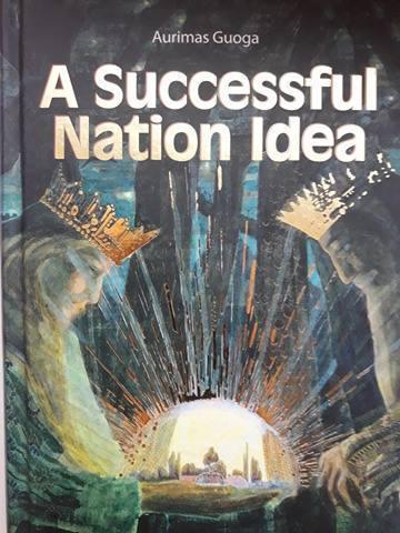A Successful Nation Idea Aurimas Guoga