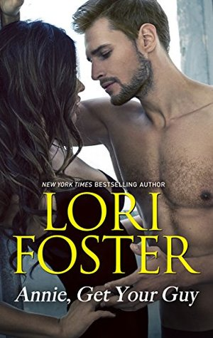 Annie Get Your Guy - Lori Foster