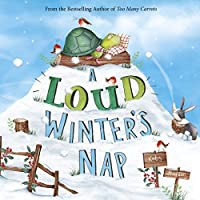 A Loud Winter's Nap (Capstone Young Readers)