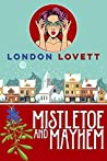 Mistletoe and Mayhem (Port Danby Cozy Mystery #3)