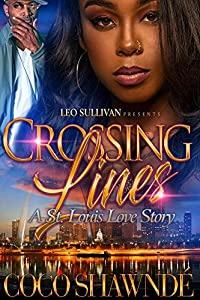 Crossing Lines: A St. Louis Love Story