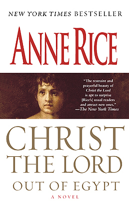 Out of Egypt by Anne Rice