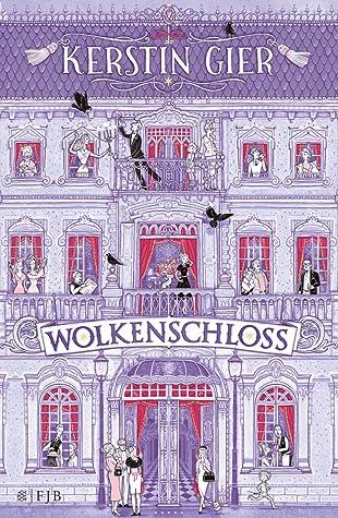 Wolkenschloss by Kerstin Gier