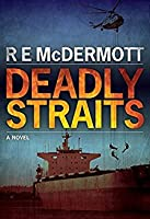 Deadly Straits (Tom Dugan, #1)