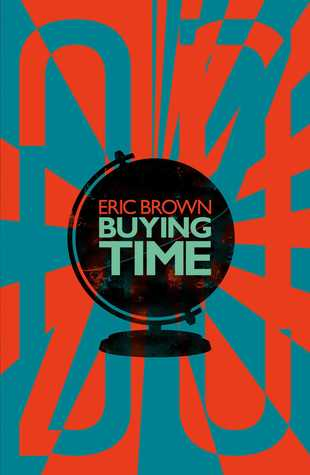 Buying Time by Eric Brown
