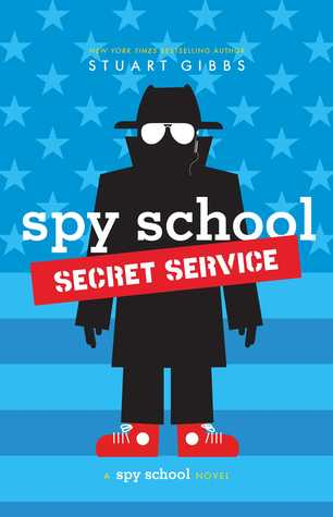 Spy School Secret Service (Spy School, #5)