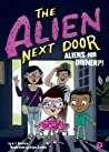 Aliens for Dinner?! (The Alien Next Door, #2)