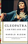 Cleopatra: I Am Fire and Air