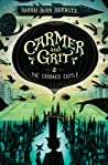 The Crooked Castle (Carmer and Grit #2)