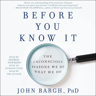 Before You Know It by John A. Bargh
