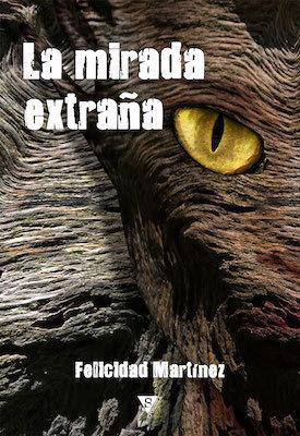 La mirada extraña by Felicidad Martínez