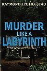 Murder Like A Labyrinth (Salem Grey, #2)