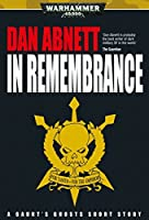 In Remembrance (Gaunt's Ghosts)
