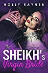 The Sheikh's Virgin Bride (Desert Princes, #1)